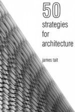 50 Strategies for Architecture: An Architect's Guide to Word