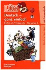 Deutsch - ganz einfach, Wortschatz für Anfänger. Tl.2
