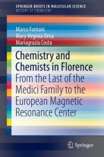 Chemistry and Chemists in Florence