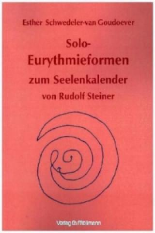 Solo-Eurythmieformen zum Seelenkalender Rudolf Steiners
