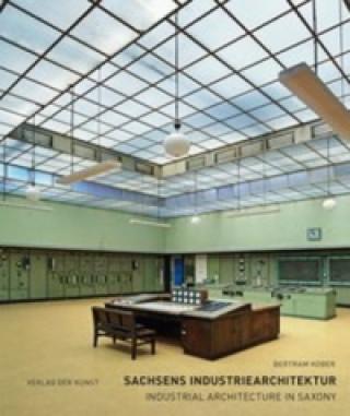Sachsens Industriearchitektur