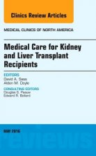 Medical Care for Kidney and Liver Transplant Recipients, An