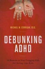 Debunking ADHD