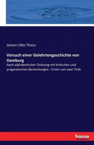 Versuch einer Gelehrtengeschichte von Hamburg