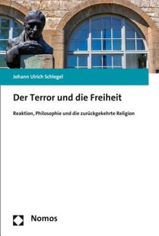 Der Terror und die Freiheit