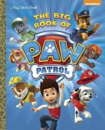 Big Book of Paw Patrol (Paw Patrol)