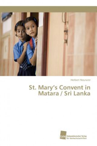 St. Marys Convent in Matara / Sri Lanka