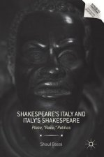 Shakespeare's Italy and Italy's Shakespeare