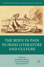 The Body in Pain in Irish Literature and Culture