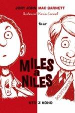 Miles a Niles Kto z koho