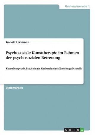 Psychosoziale Kunsttherapie im Rahmen der psychosozialen Betreuung