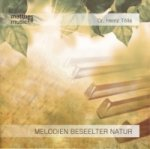 Melodien beseelter Natur, 1 Audio-CD