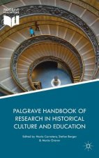 Palgrave Handbook of Research in Historical Culture and Education