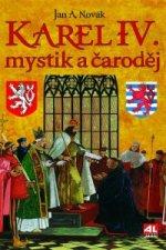 Karel IV. mystik a čaroděj