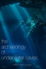 Archaeology of Underwater Caves