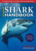 Shark Handbook, 2nd Ed. The Essential Guide for Understandin