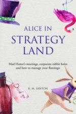 Alice in Strategy Land: Mad Hatter's Meetings, Corporate Rab