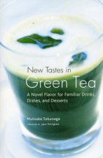 New Tastes in Green Tea