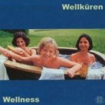 Wellness, 1 Audio-CD