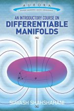 Introductory Course on Differentiable Manifolds