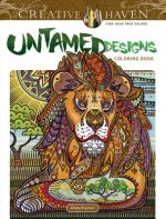 Creative Haven Untamed Designs Coloring Book