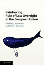 Reinforcing Rule of Law Oversight in the European Union