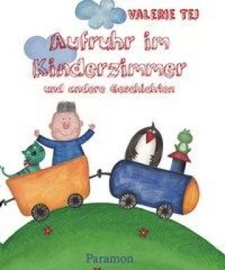 Aufruhr im Kinderzimmer und andere Geschichten