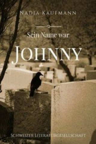 Sein Name war Johnny