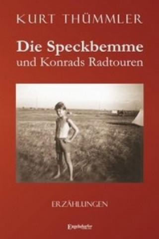 Die Speckbemme und Konrads Radtouren