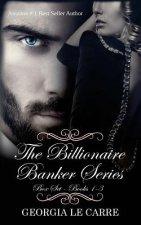 Billionaire Banker Series Box Set 1-3