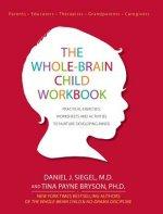 Whole-Brain Child Workbook