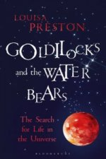 Goldilocks & The Water Bears