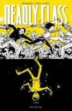 Deadly Class Vol 4 Die For Me