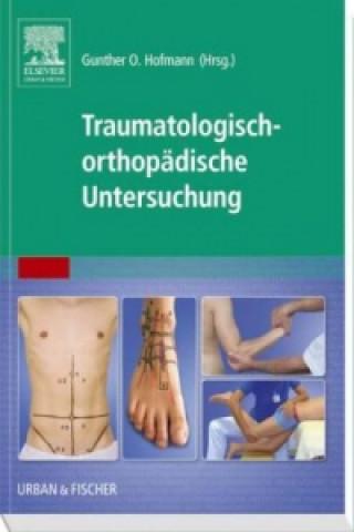 Traumatologisch-Orthopädische Untersuchung