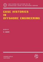Case Histories in Offshore Engineering