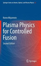 Plasma Physics for Controlled Fusion