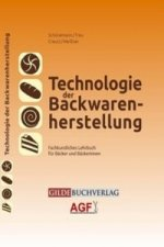 Technologie der Backwarenherstellung