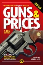 The Official Gun Digest Book of Guns & Prices 2016 11th Edition