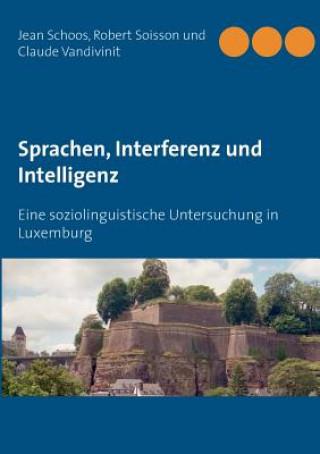 Sprachen, Interferenz und Intelligenz