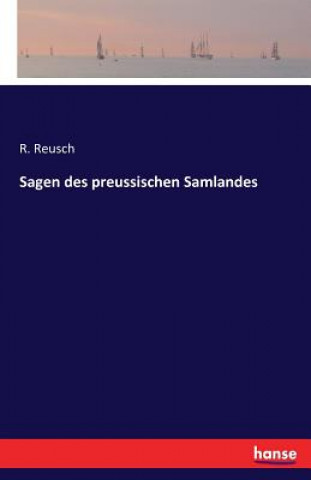 Sagen des preussischen Samlandes