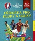 EURO 2016 Příručka pro kluky a holky