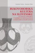 Bukovohorská kultúra na Slovensku