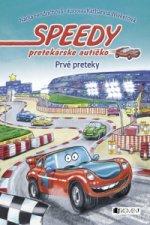 Speedy pretekárske autíčko Prvé preteky