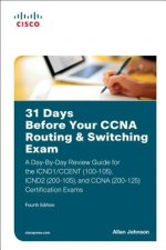 31 Days Before Your CCNA Routing & Switching Exam