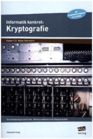 Informatik konkret: Kryptografie
