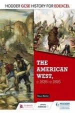 Hodder GCSE History for Edexcel: The American West, c.1835-c.1895