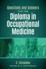 Questions and Answers for the Diploma in Occupational Medici
