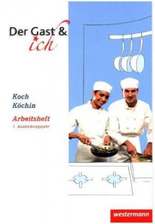 Koch/Köchin, Arbeitsheft, 1. Ausbildungsjahr