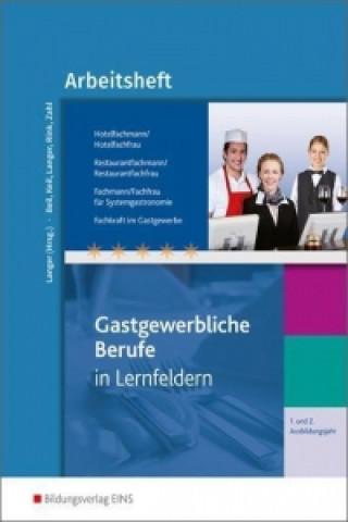 1. und 2. Ausbildungsjahr, Hotelfachmann/Hotelfachfrau, Restaurantfachmann/Restaurantfachfrau, Fachmann/Fachfrau für Systemgastronomie, Fachkraft im G
