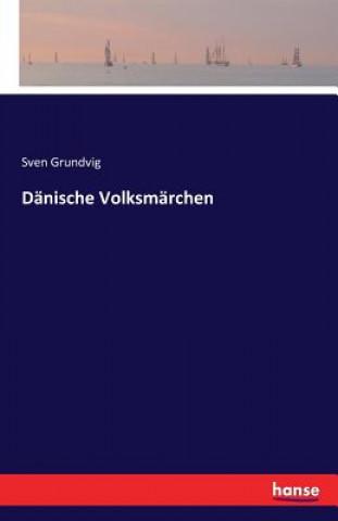 Danische Volksmarchen